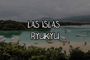 Las islas Ryukyu