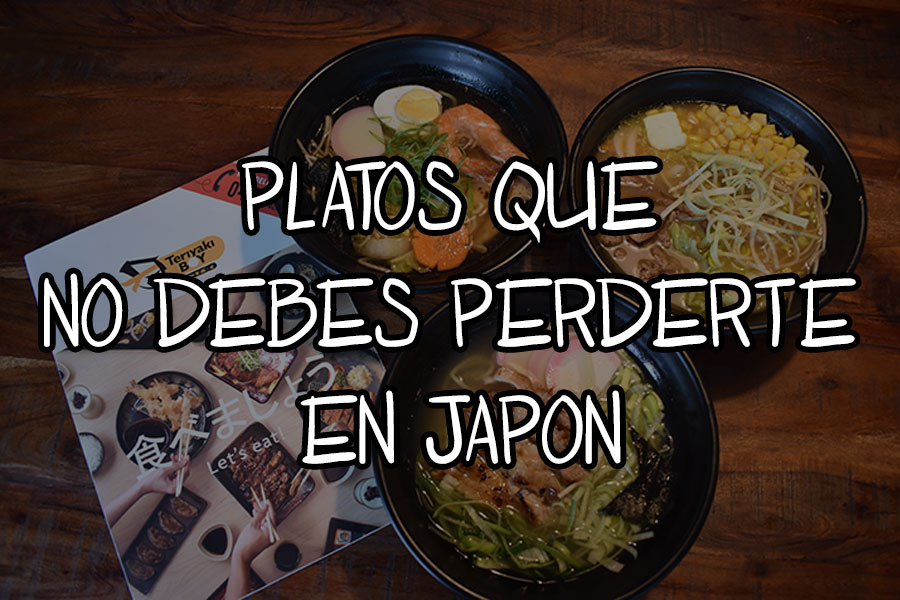Platos que no debes perderte en Japon