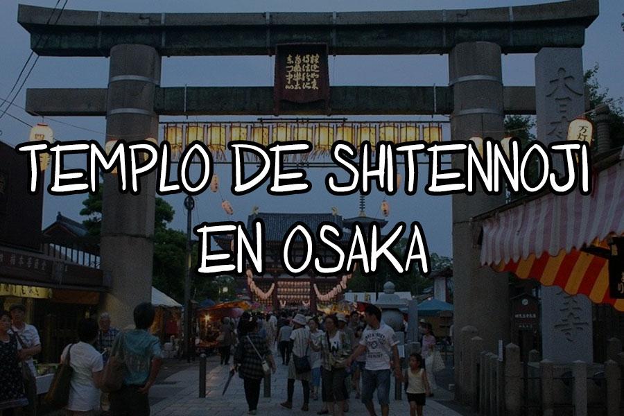 Templo de Shitennoji Osaka