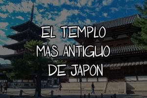 el templo mas antiguo de japon
