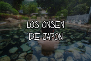 los onsen de japon