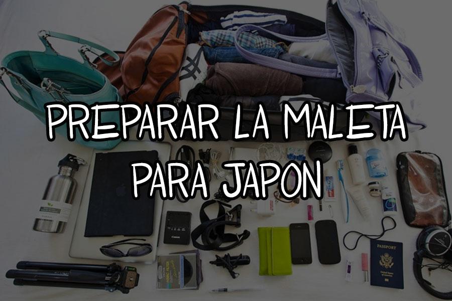 preparar la maleta para japon