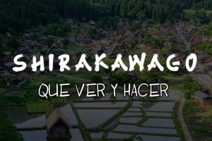 Que hacer en Shirakawago