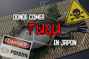 Donde comer fugu en Japón
